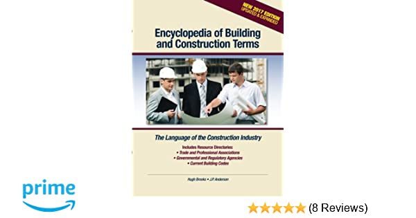 Encyclopedia of Building and Construction Terms: The
