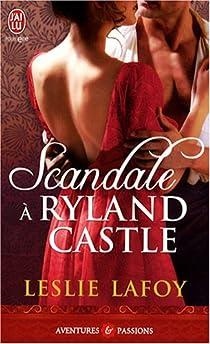 Scandale à Ryland Castle  par LaFoy