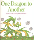 One Dragon to Another, Ned Delaney, 0395242096