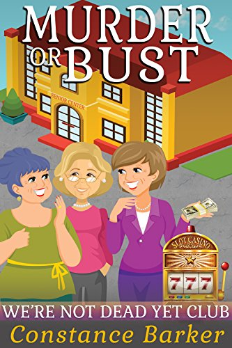 Murder Or Bust by Constance Barker ebook deal