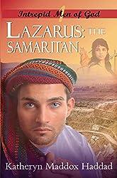 Lazarus: The Samaritan: (Originally entitled