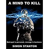 A Mind To Kill (The Psiclone Series Book 1)