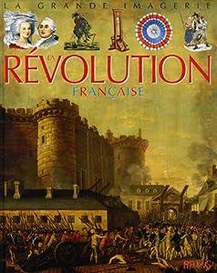 vignette de 'La révolution française (Christine Sagnier)'