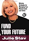 Fund Your Future, Julie Stav and Lisa Rojany Buccieri, 0425183610