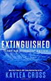 Extinguished, Kaylea Cross, 1494734281