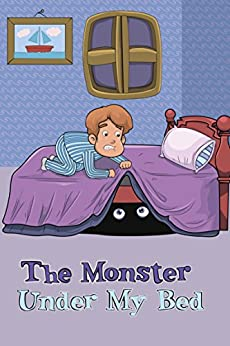 Books for Kids: The Monster Under My Bed (Bedtime Stories