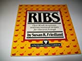 Ribs, Susan R. Friedland, 0517553155