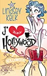 J'aime Hollywood par Kelk