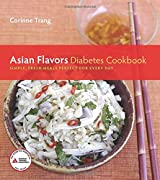 Asian Flavors Diabetes Cookbook: Simple, Fresh Meals Perfect for Every Day