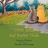 Zippy, Lolly and Surfer Dude, Gina Heiden, 1606931725