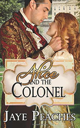 Read Online Alice and the Colonel pdf