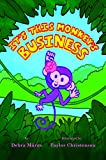 img - for It's This Monkey's Business book / textbook / text book