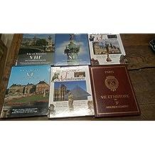 Lot de 6 livres : Paris vie et histoire du 1er 3e 4e 6e 8e 11e arrondissement -