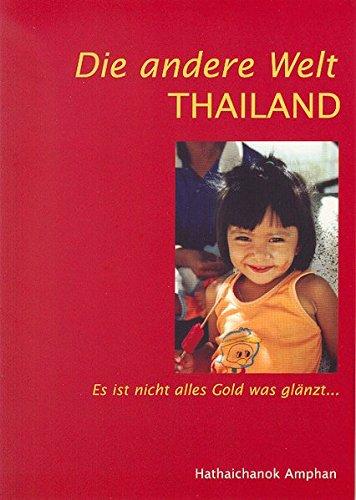 Die andere Welt - Thailand