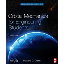 Orbital Mechanics for Engineering Students
