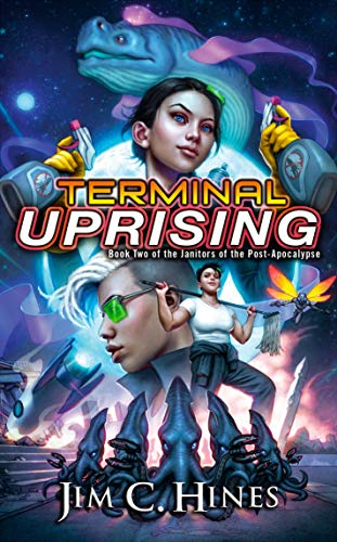 Terminal Uprising (Janitors of the Post-Apocalypse)
