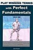 img - for Play Winning Tennis with Perfect Fundamentals book / textbook / text book
