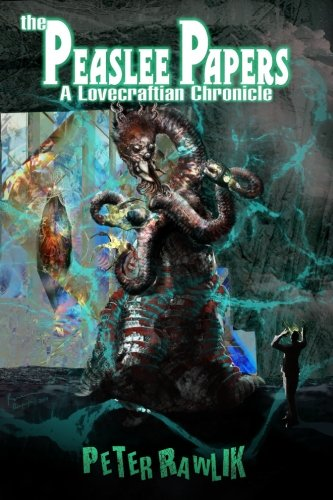 Download The Peaslee Papers: A Lovecraftian Chronicle PDF ePub fb2 ebook