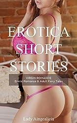 Erotica Short Stories: Virgin Romance - Erotic Romance & Adult Fairy Tales