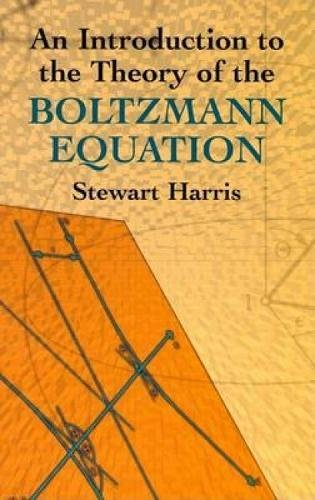 An Introduction to the Theory of the Boltzmann Equation (Dover Books on Physics) pdf epub