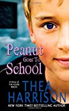 Peanut Goes to School, Thea Harrison, 0989972887