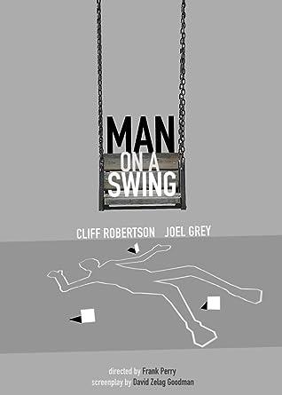 Man on a Swing Amazoncom Man on a Swing Cliff Robertson Joel Grey George