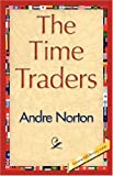 The Time Traders, Andre Norton, 1421827344