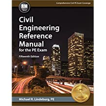Civil Engineering Reference Manual for the PE Exam