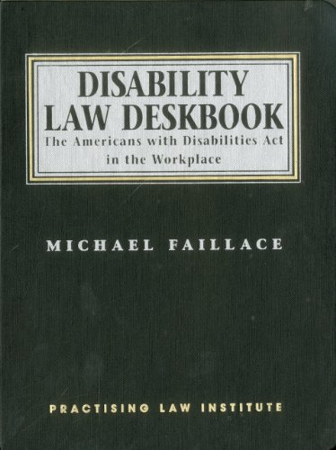 Disability Law Deskbook: The Americans with Disabilities Act in the Workplace (Memoirs of the American Philosophical Soc