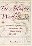The Atlantic World 9780521616492