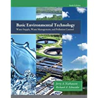 Basic Environmental Technology: Water Supply, Waste Management and Pollution Control