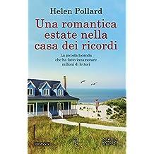 Una romantica estate nella casa dei ricordi (La serie dei ricordi perduti Vol. 3) (Italian Edition)