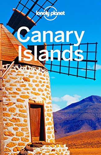 Lonely Planet Canary Islands (Travel (Laguna Guide)