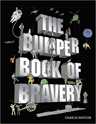 the bumper book of bravery norton charlie