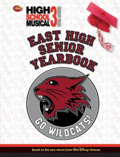 - Disney High School Musical 3: Senior Yearbook by Disney Book Group (2009-01-27)