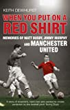 img - for When You Put on a Red Shirt: The Dreamers and Their Dreams book / textbook / text book
