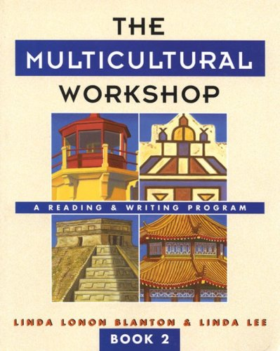 The Multicultural Workshop: A Reading & Writing Program (Book 2) (Multicultural Workshop)