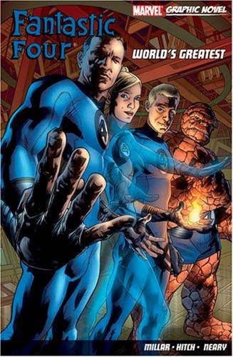 Fantastic Four: Worlds Greatest Mark  Millar