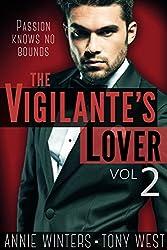 The Vigilante's Lover #2: A Romantic Suspense Thriller (The Vigilantes)