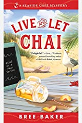 Live and Let Chai (Seaside Café Mysteries Book 1) Kindle Edition