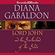 Lord John and the Brotherhood of the Blade: Lord John, Book 2 | Diana Gabaldon