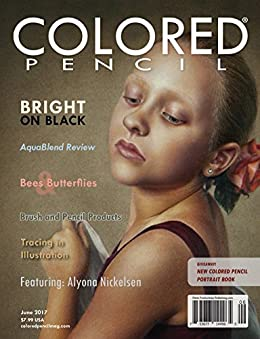 Download for free COLORED PENCIL Magazine - June 2017
