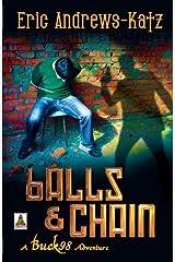 Balls & Chain by Eric Andrews-Katz (2014-11-17) Paperback