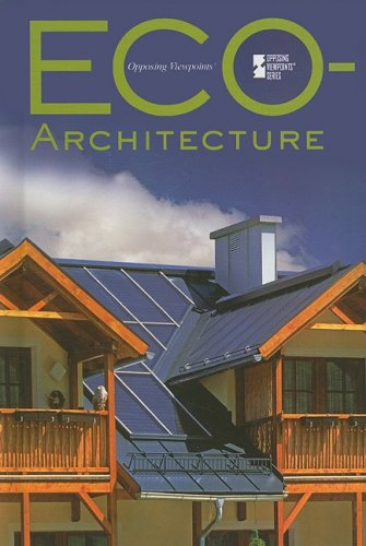 Ecoarchitecture (Opposing Viewpoints)