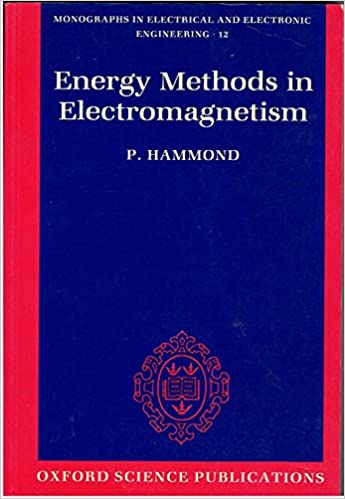 Book Energy Methods in Electromagnetism (Monographs in Electrical and Electronic Engineering)
