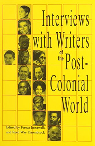 Interviews with Writers of the Post-Colonial World