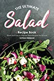The Ultimate Salad Recipe Book: Quick and Easy to