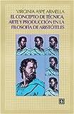 img - for Concepto de tecnica, arte y produccion en la filosofia de Aristoteles book / textbook / text book