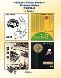 Seabee Cruise Books Vietnam Series NMCB-8, Nmcb 8, Kenneth E. Bingham, 1461035589