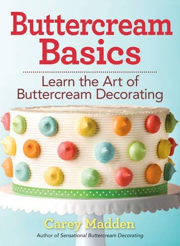 Download Buttercream Basics: Learn the Art of Buttercream Decorating pdf epub